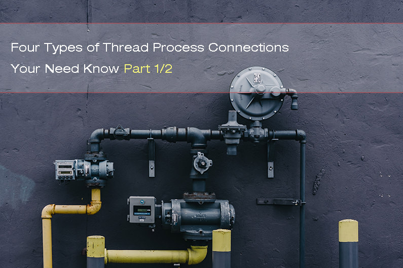 Four Types Of Thread Process Connections Your Need Know